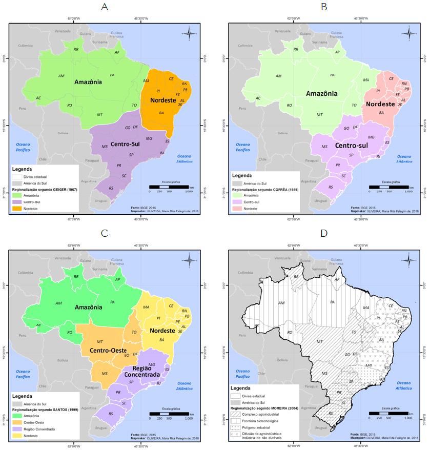 - Regionalização do espaço brasileiro segundo (A) Pedro Pinchas Geiger (1964), (B) Roberto Lobato Corrêa (1989), (C) Milton Santos (1999) e (D) Ruy Moreira (2004)