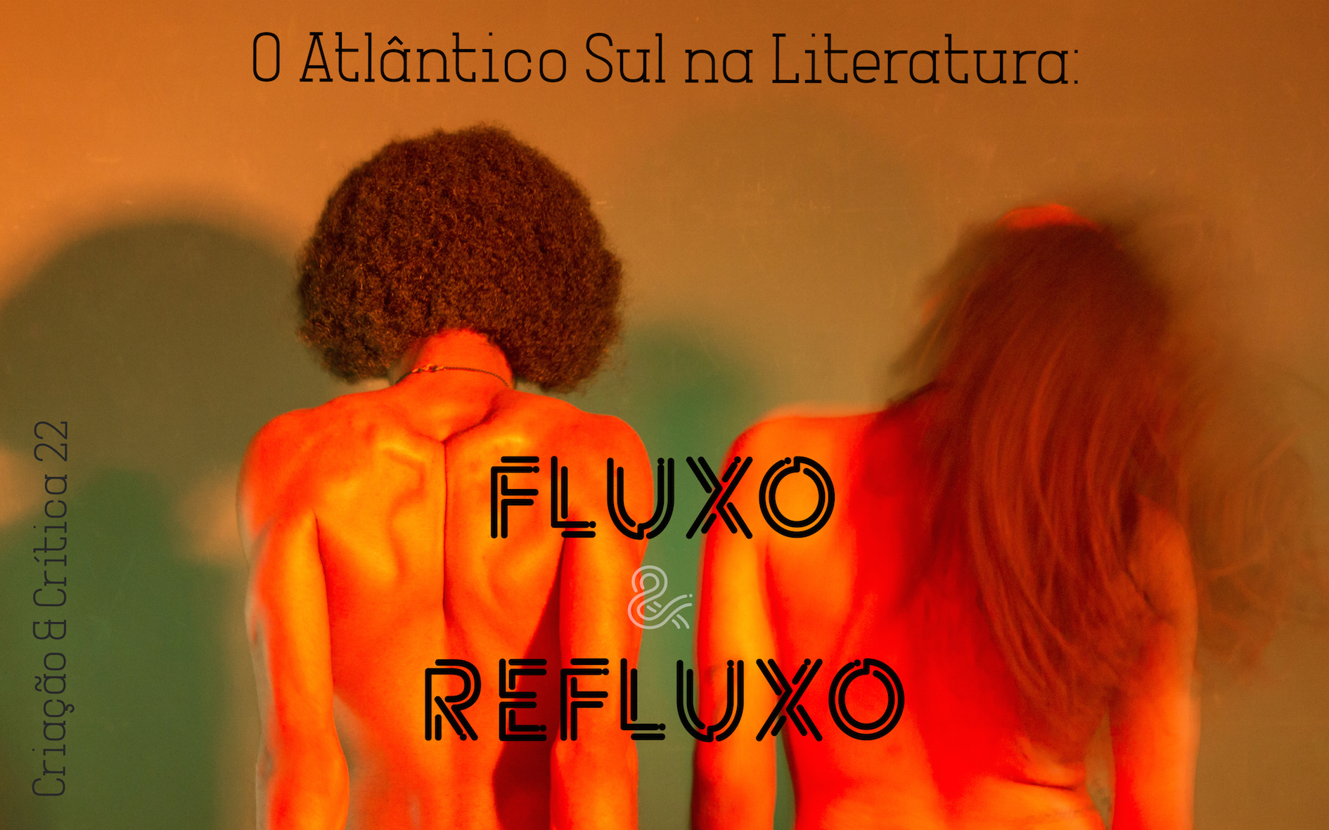 Visualizar n. 22 (2018): O Atlântico Sul na Literatura: Fluxo e Refluxo