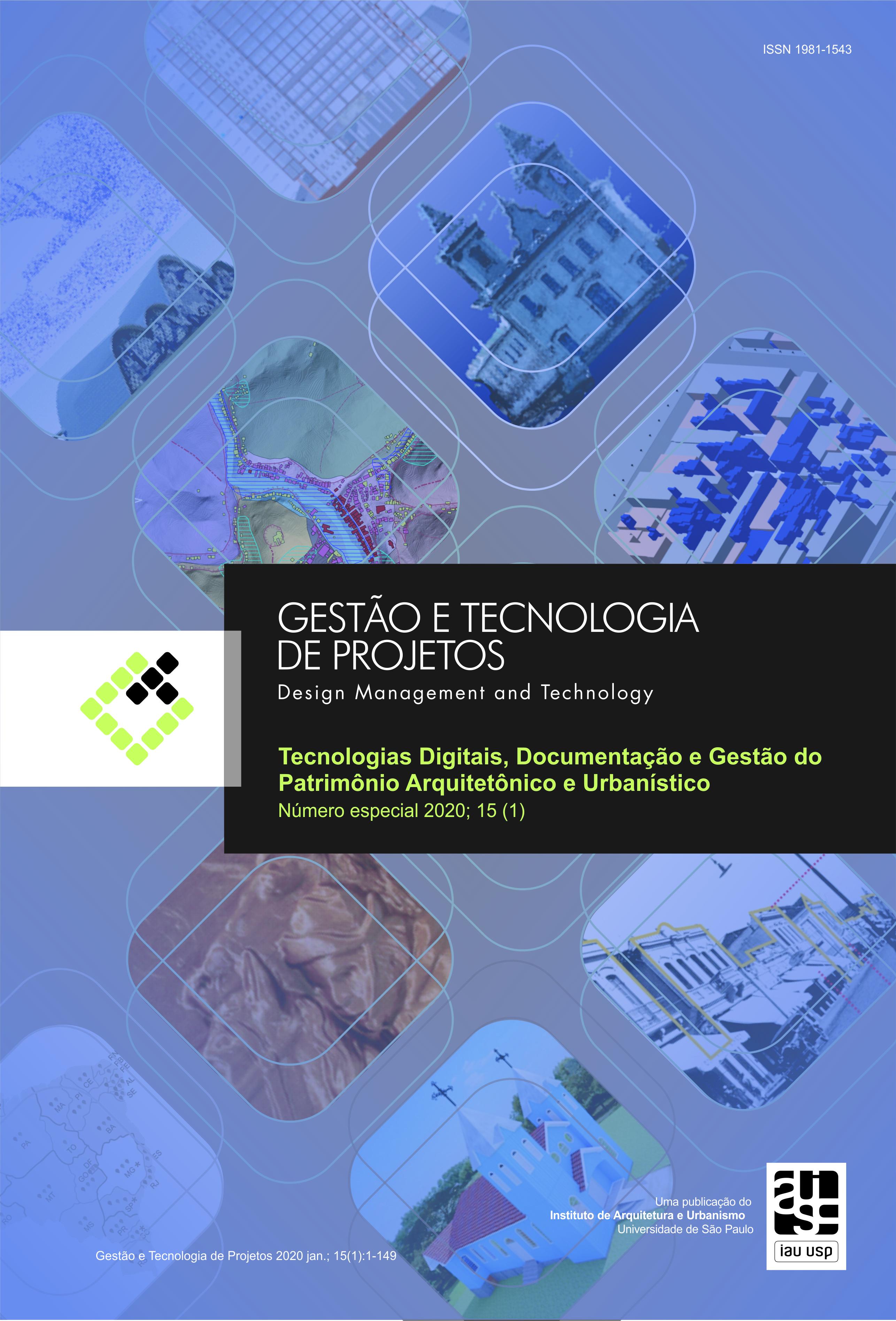 Visualizar v. 15 n. 1 (2020): Tecnologias Digitais, Documentação e Gestão do Patrimônio Arquitetônico e Urbanístico