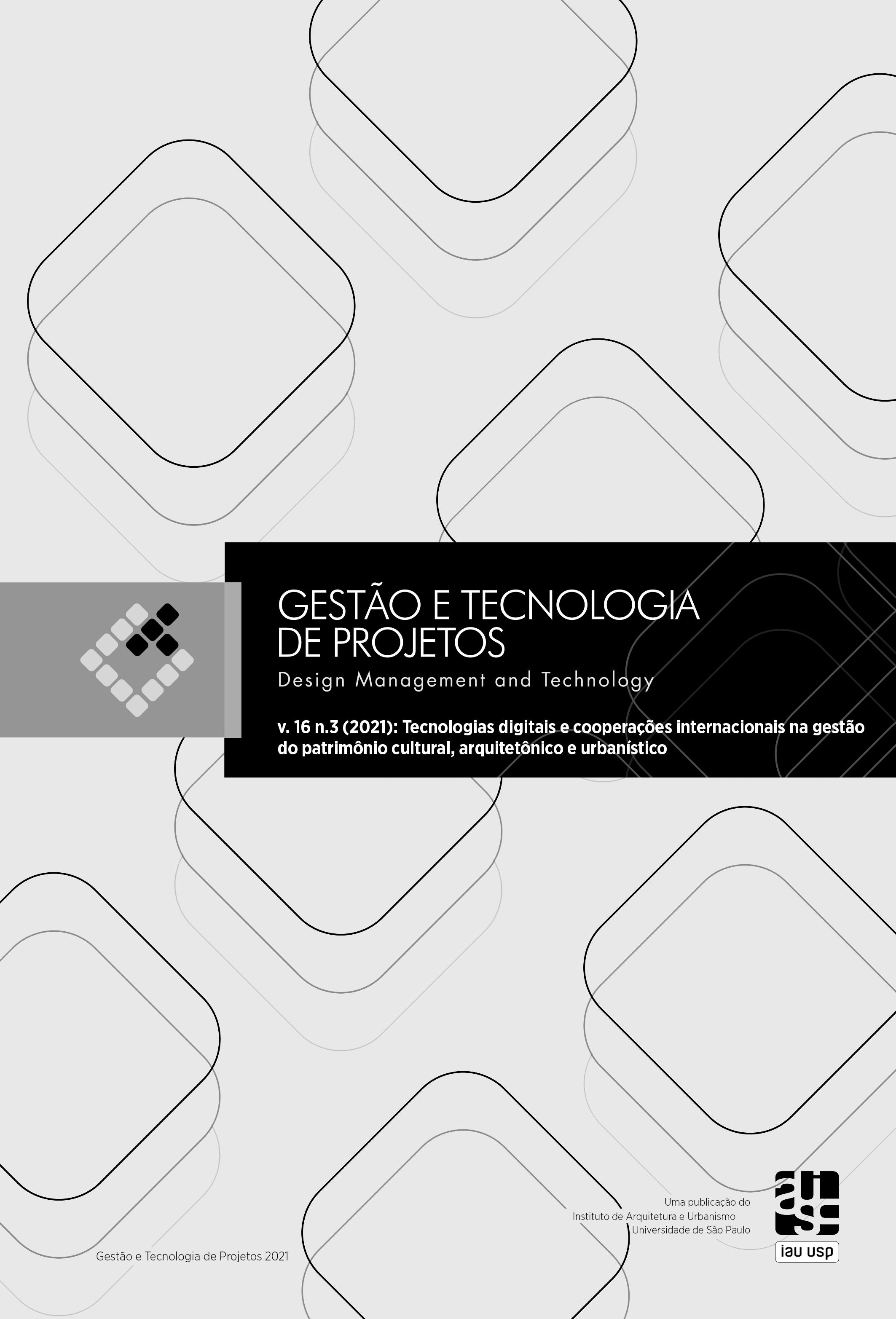 Visualizar v. 16 n. 3 (2021): Tecnologias digitais e cooperações internacionais na gestão do patrimônio cultural, arquitetônico e urbanístico
