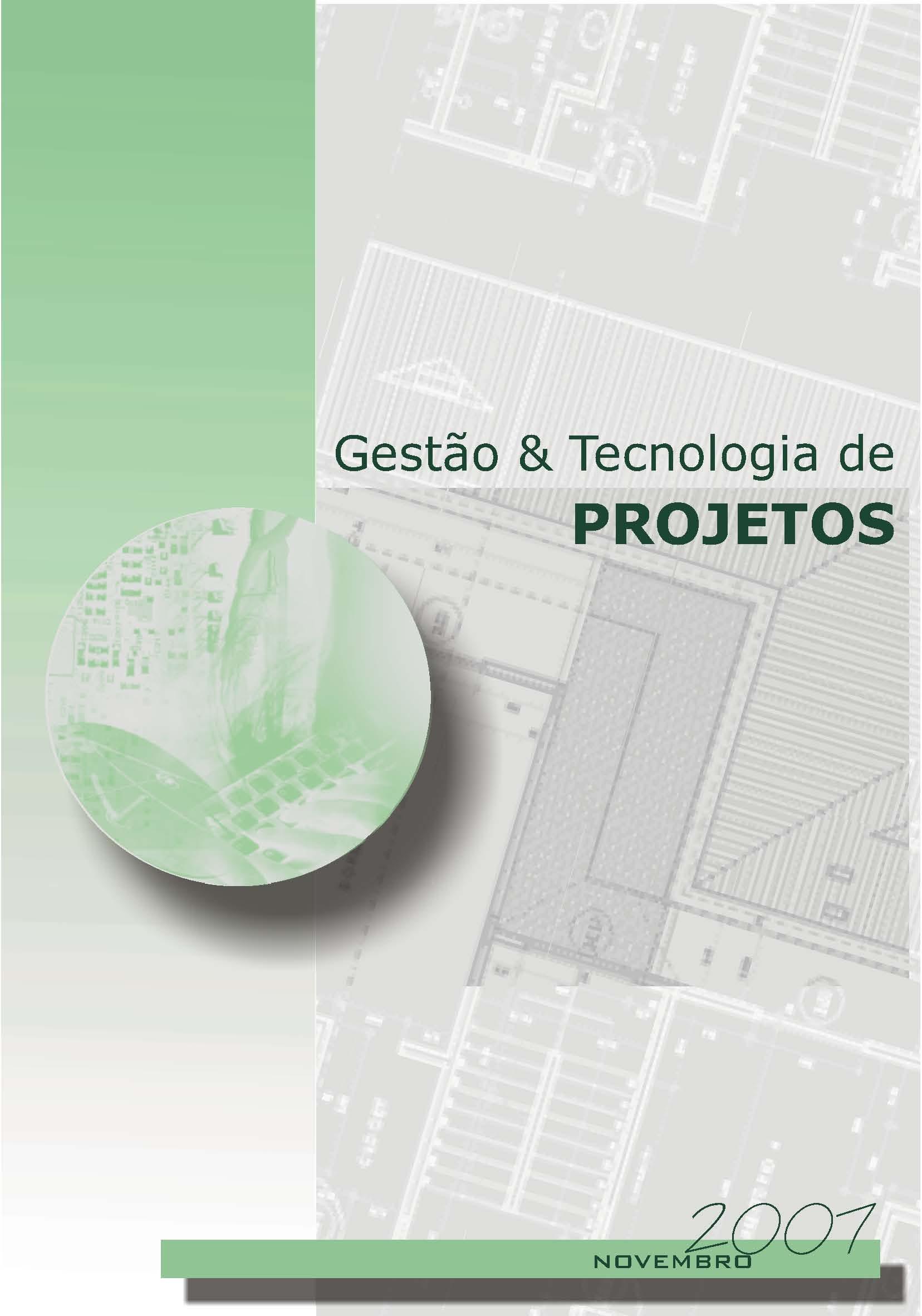 Visualizar v. 2 n. 2 (2007): Tecnologia da informação na gestão de projetos