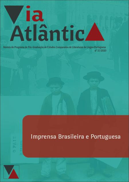 Visualizar n. 37 (2020): Imprensa Brasileira e Portuguesa