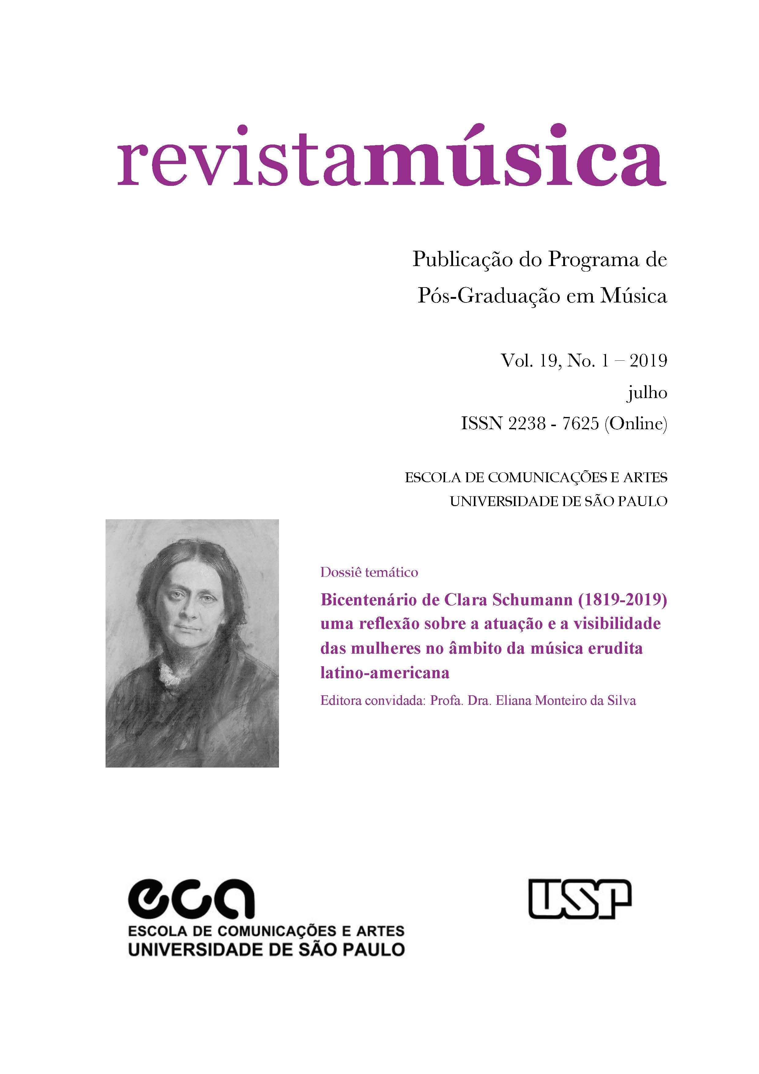 Visualizar v. 19 n. 1 (2019): Bicentenário de Clara Schumann (1819-2019),  uma reflexão sobre a atuação e a visibilidade das mulheres na música