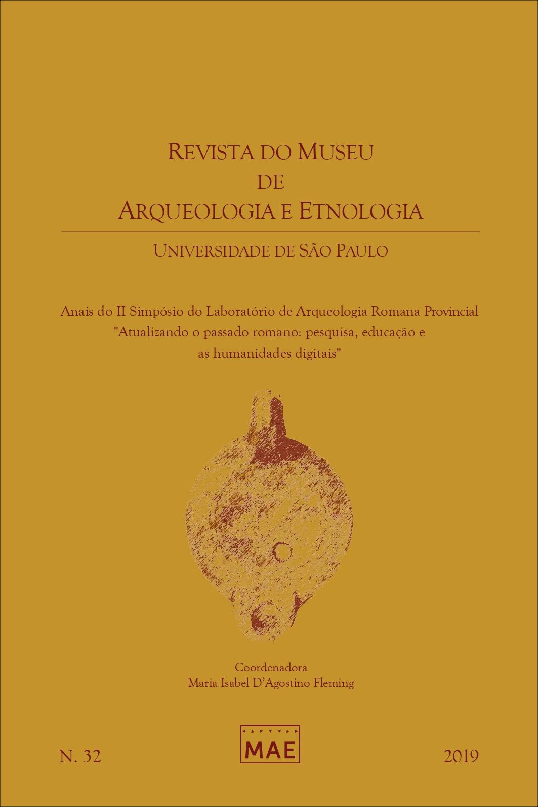 Visualizar n. 32 (2019): Anais do II Simpósio do Laboratório de Arqueologia Romana Provincial