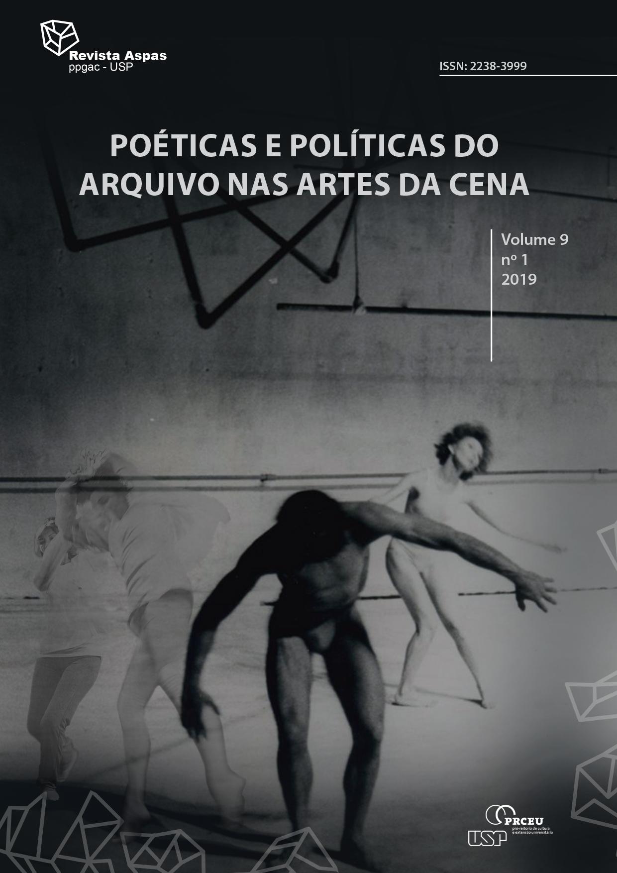 Visualizar v. 9 n. 1 (2019): Poéticas e políticas do arquivo nas artes da cena