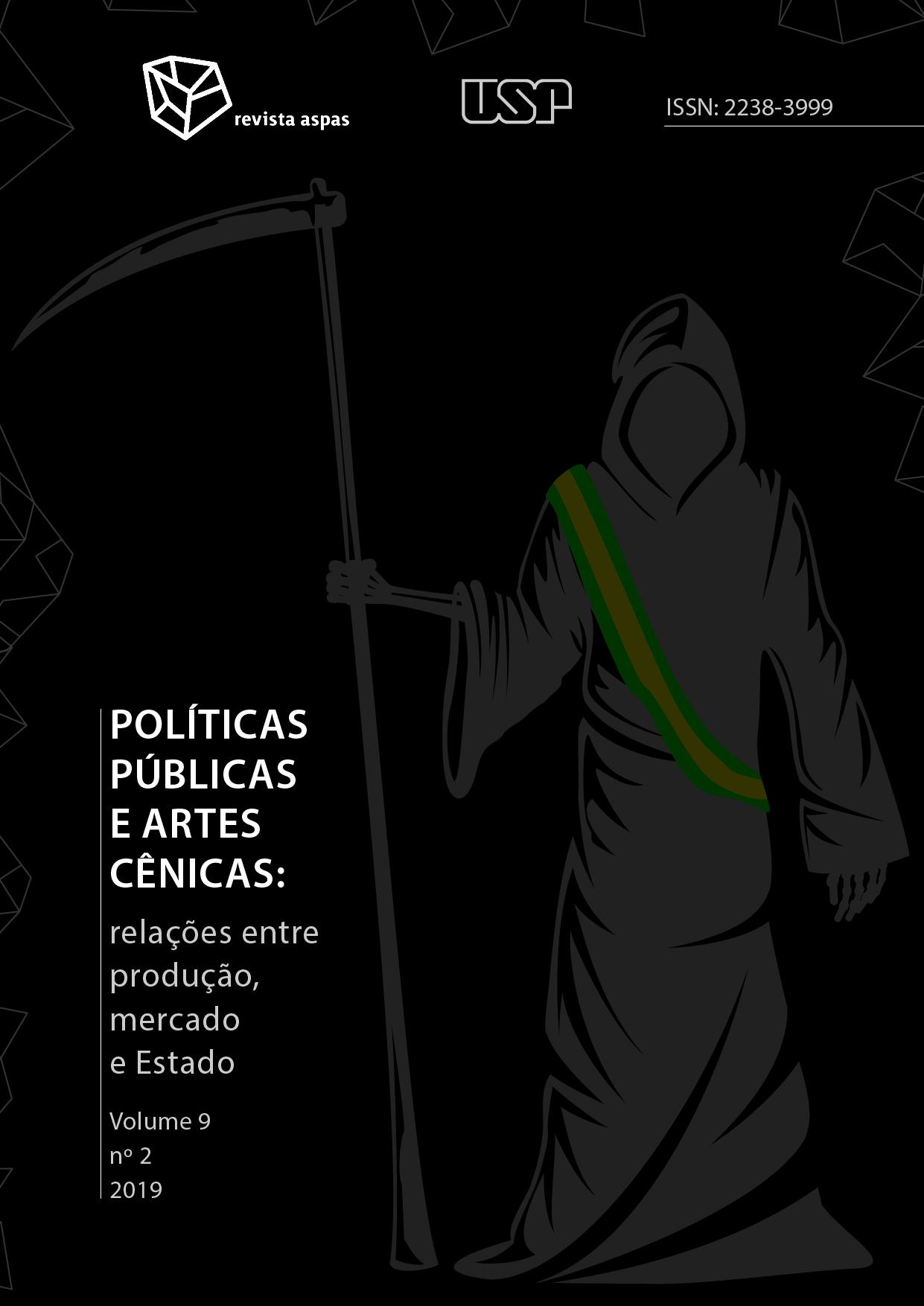 Visualizar v. 9 n. 2 (2019): Políticas Públicas e Artes Cênicas: relações entre produção, mercado e Estado
