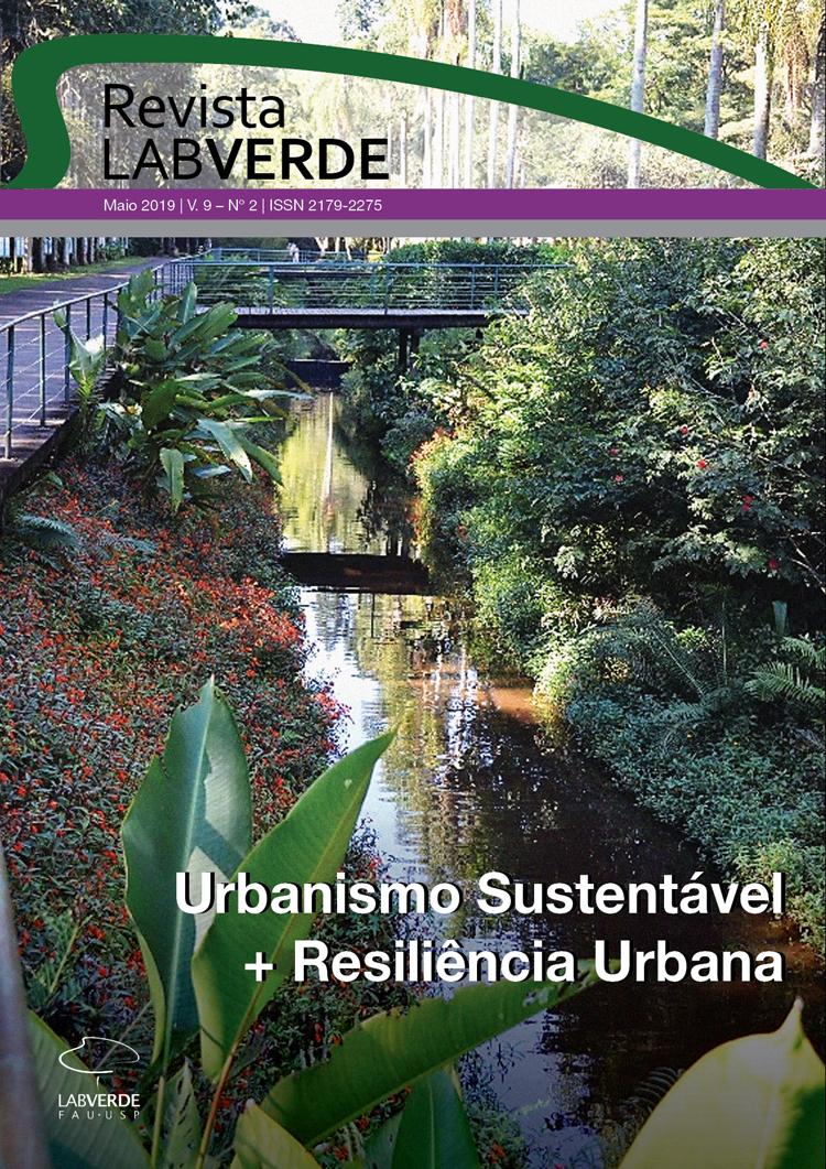 Visualizar v. 9 n. 2 (2019): Urbanismo Sustentável + Resiliência Urbana