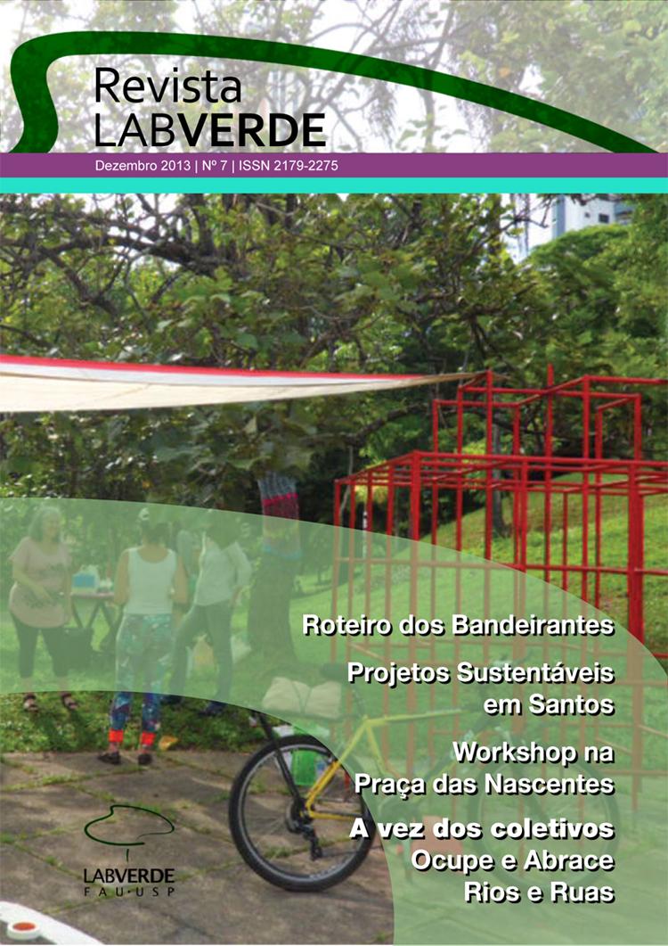 Visualizar n. 7 (2013): Roteiro dos Bandeirantes | Projetos sustentáveis em Santos | Workshop na Praça das Nascentes | A vez dos coletivos