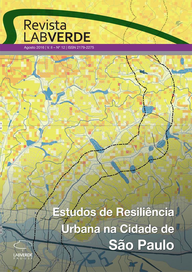 Visualizar n. 12 (2016): Estudos de Resiliência Urbana na Cidade de São Paulo