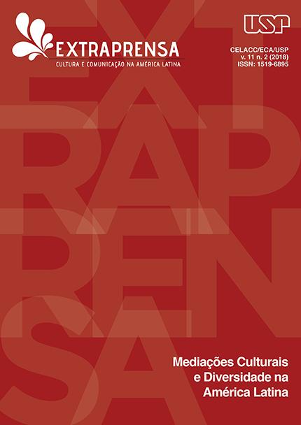 Visualizar v. 11 n. 2 (2018): Mediações Culturais e Diversidade na América Latina