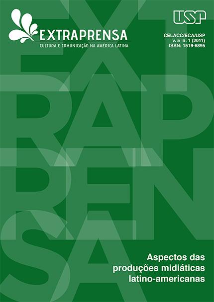 Visualizar v. 5 n. 1 (2011): Aspectos das produções midiáticas latino-americanas