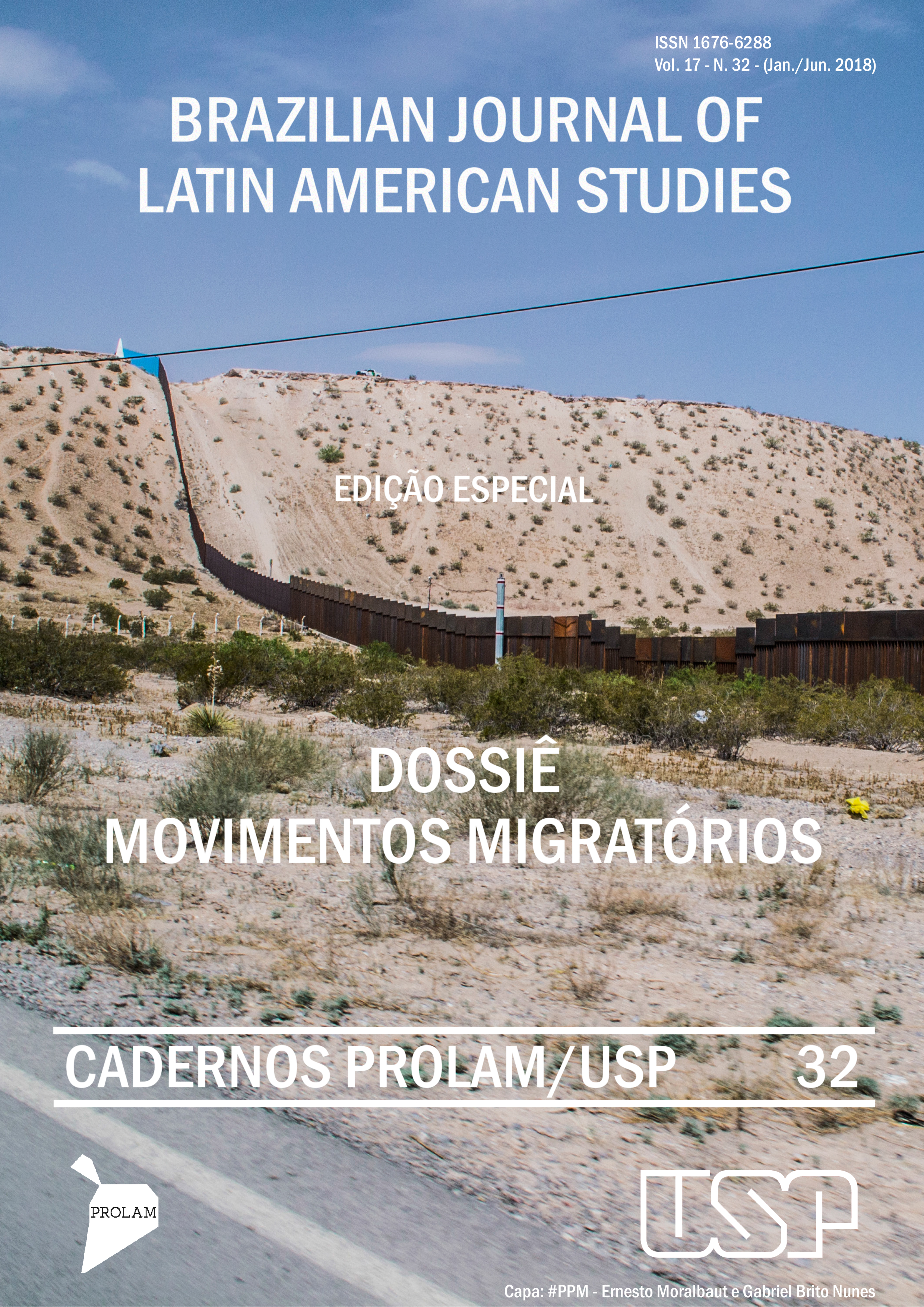 Brazilian Journal of Latin American Studies. Edição Especial. Dossiê Movimentos Migratórios. Cadernos Prolam/USP. 32.