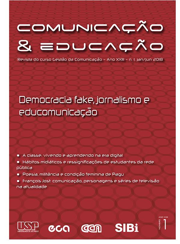 Visualizar v. 23 n. 1 (2018): Democracia fake, jornalismo e educomunicação