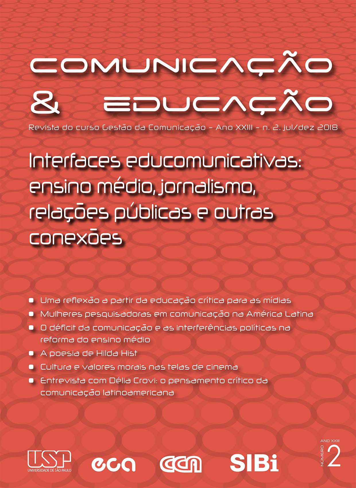 Visualizar v. 23 n. 2 (2018): Interfaces educomunicativas: ensino médio, jornalismo, relações públicas e outras conexões