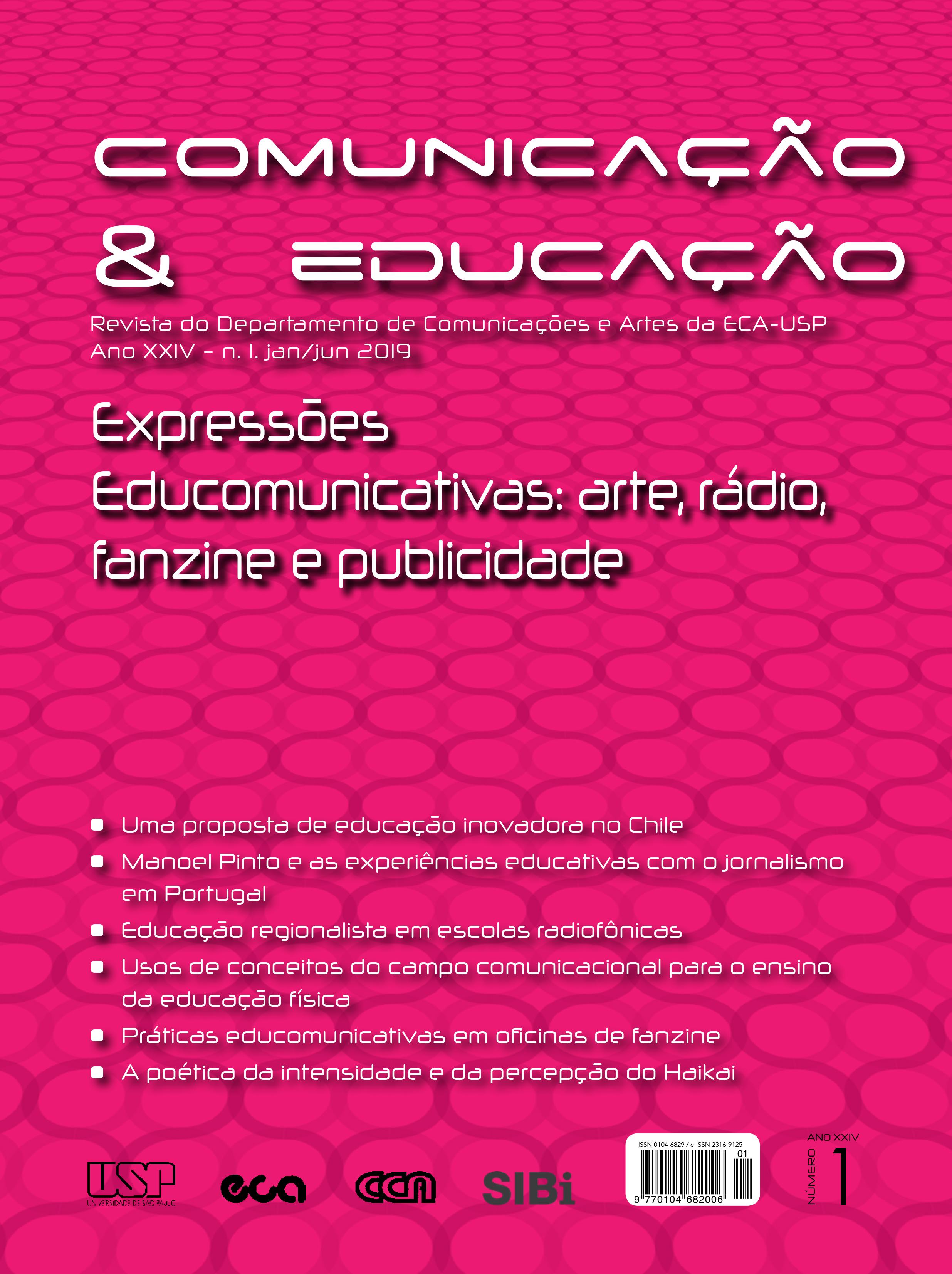 Visualizar v. 24 n. 1 (2019): Expressões Educomunicativas: arte, rádio, fanzine e publicidade