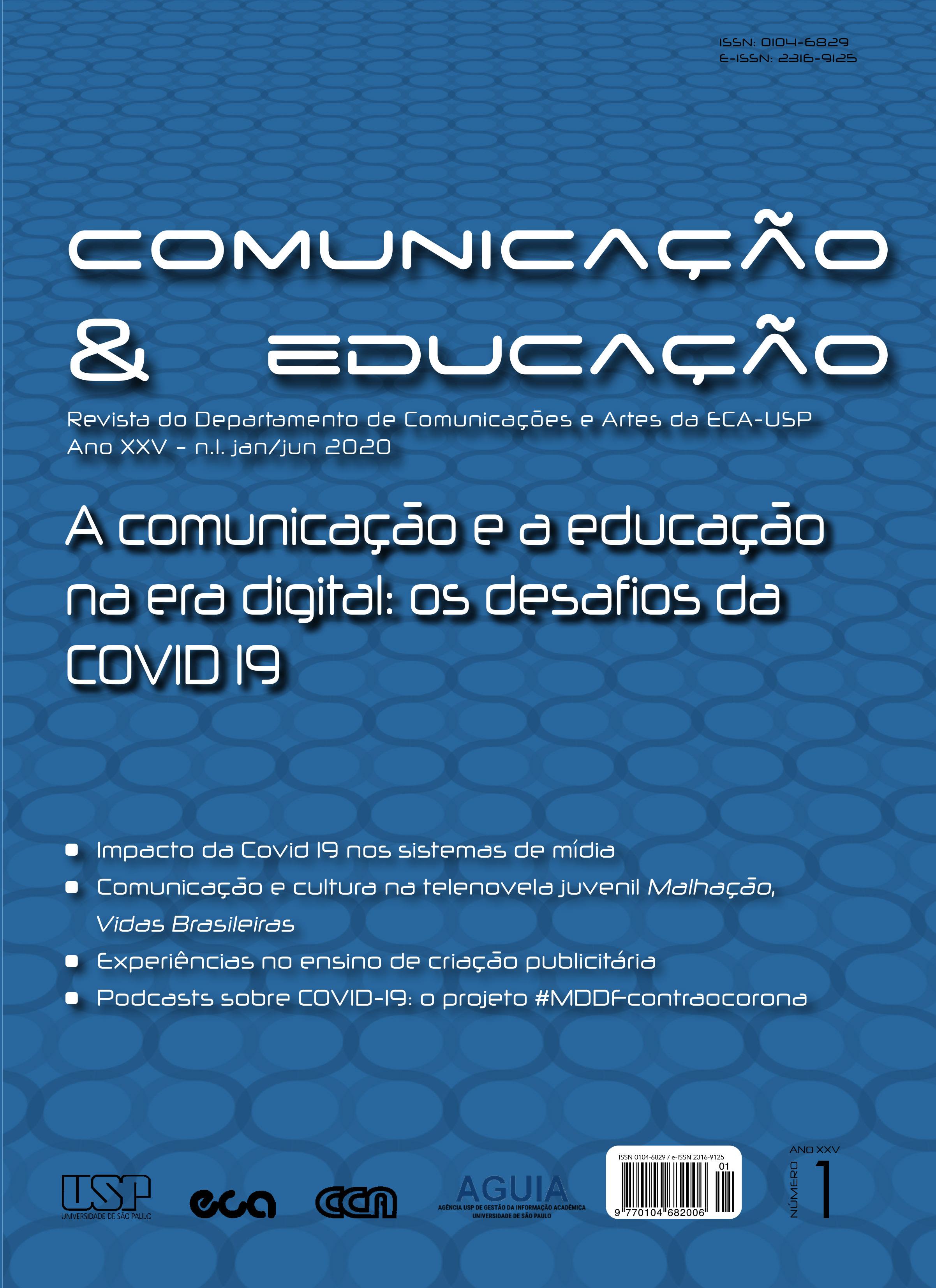 Visualizar v. 25 n. 1 (2020): A comunicação e a educação na era digital: os desafios da COVID19
