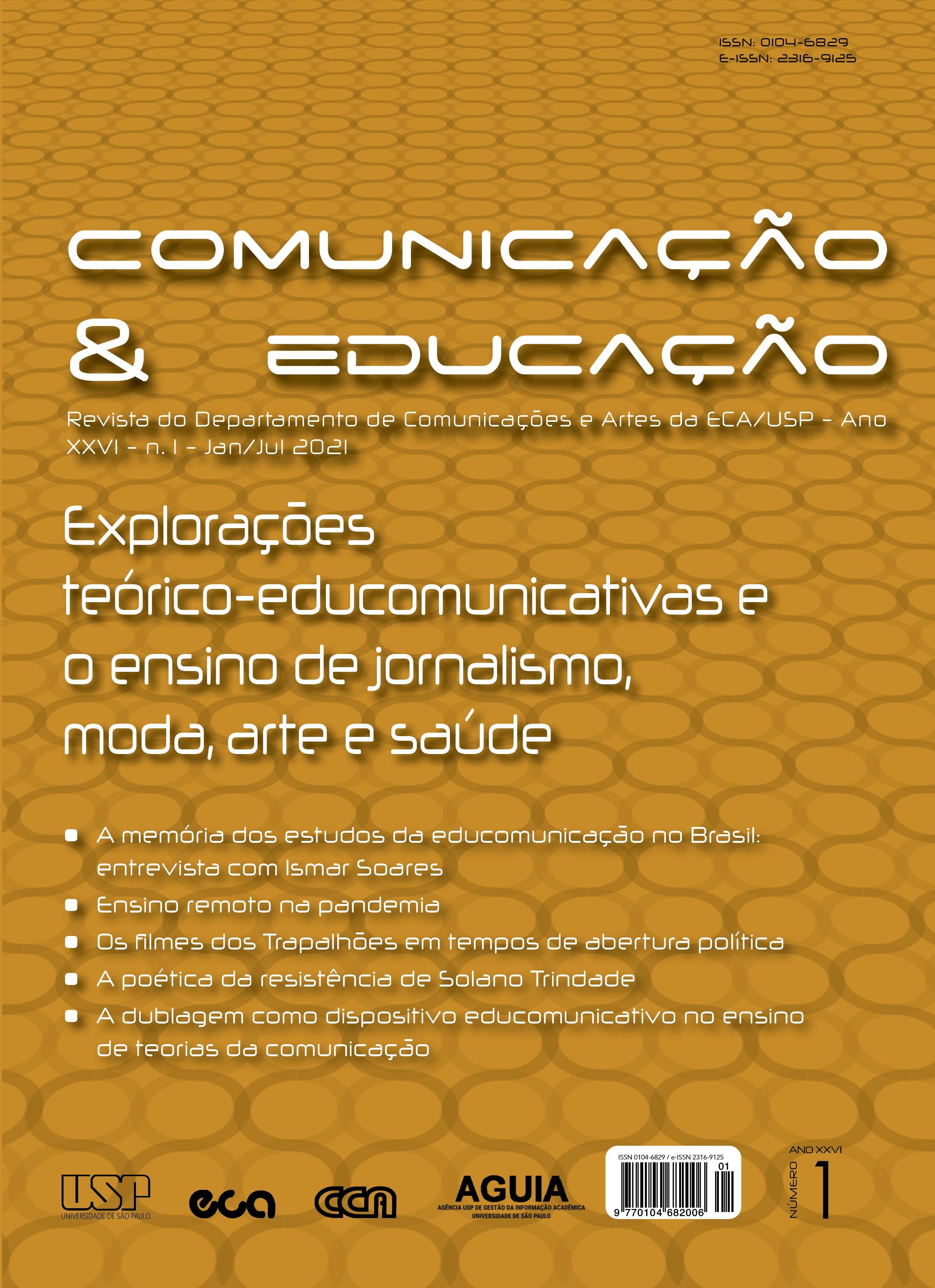 Visualizar v. 26 n. 1 (2021): Explorações teórico-educomunicativas e o ensino de jornalismo, moda, arte e saúde