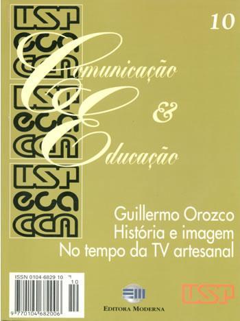 Visualizar n. 10 (1997): Guillermo Orozco, História e imagem, No tempo da TV artesanal