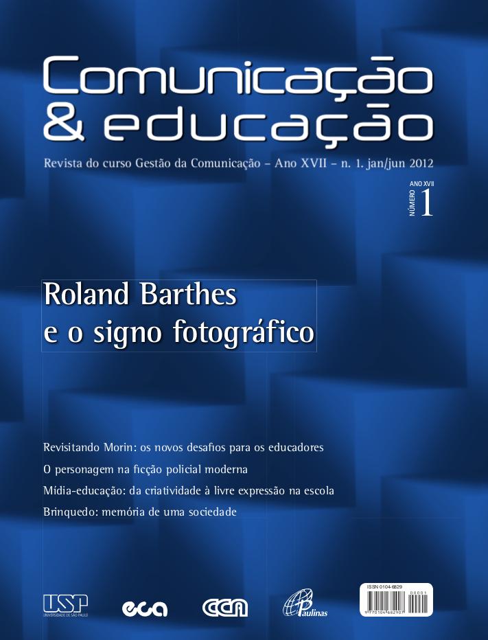 Visualizar v. 17 n. 1 (2012): Roland Barthes e o signo fotográfico