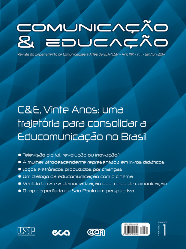 Visualizar v. 19 n. 1 (2014): C&E, Vinte anos: uma trajetória para consolidar a Educomunicação no Brasil