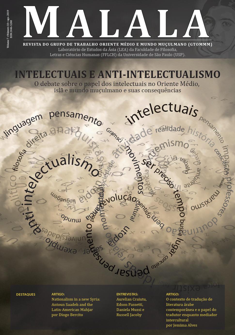 Visualizar v. 7 n. 10 (2019): Intelectuais e Anti-Intelectualismo: O debate sobre o papel dos intelectuais no Oriente Médio, islã e Mundo Muçulmano e suas consequências