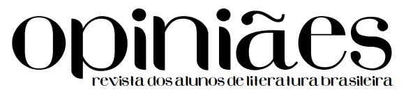 Opiniães: Revista dos alunos de Literatura Brasileira