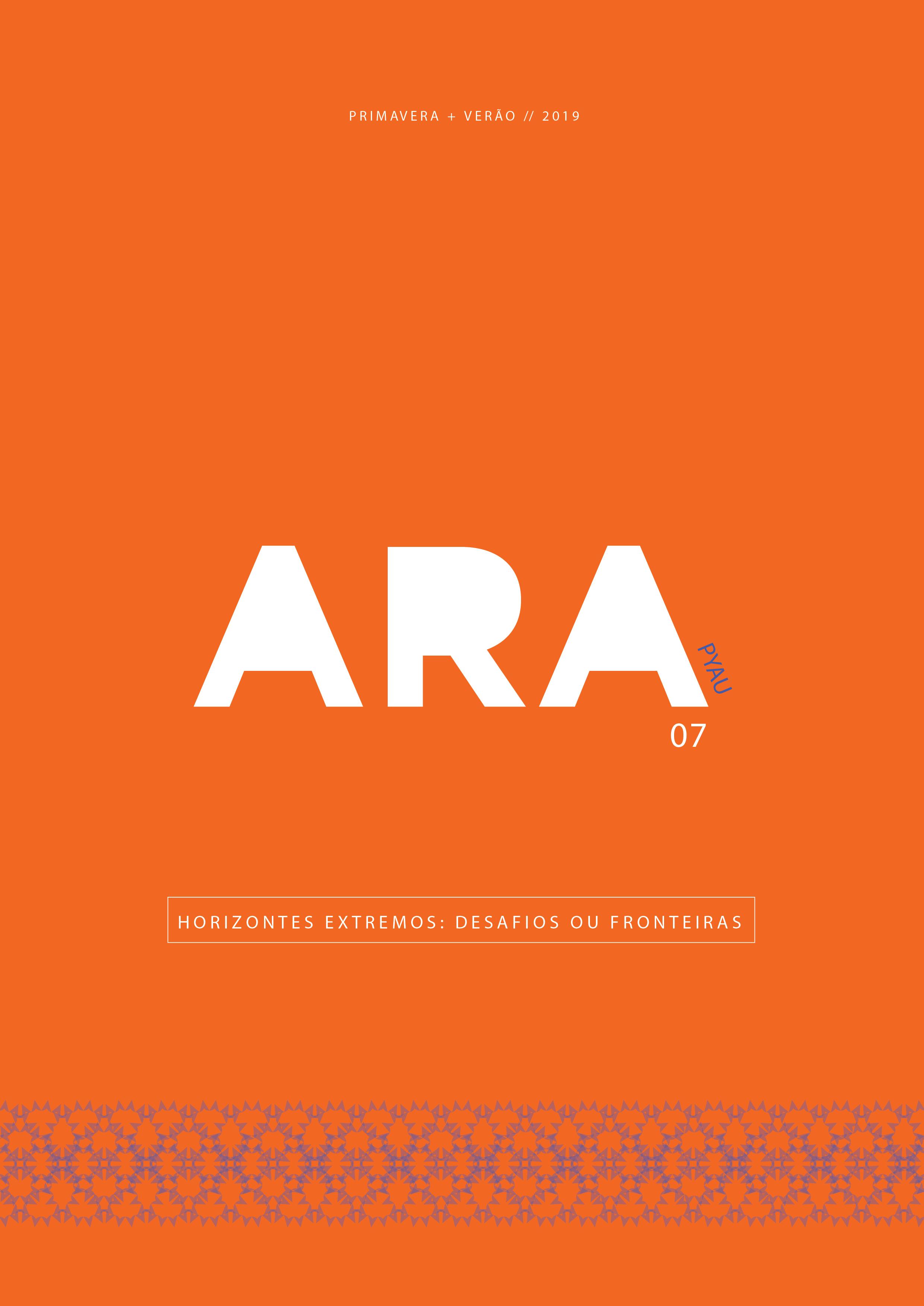 Visualizar v. 7 n. 7 (2019): ARA 7  PYAU    Horizontes Extremos : Desafios ou Fronteiras