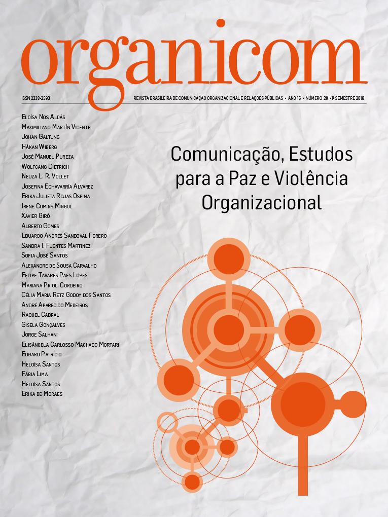Visualizar v. 15 n. 28 (2018): Comunicação, Estudos para a Paz e Violência Organizacional