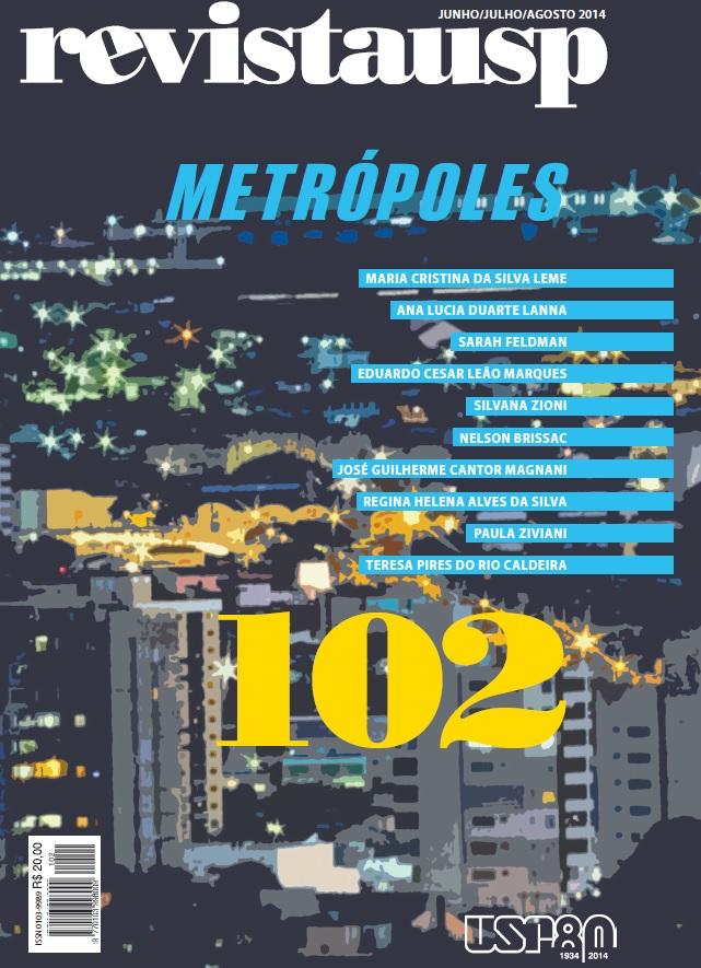 Visualizar n. 102 (2014): Dossiê Metrópoles