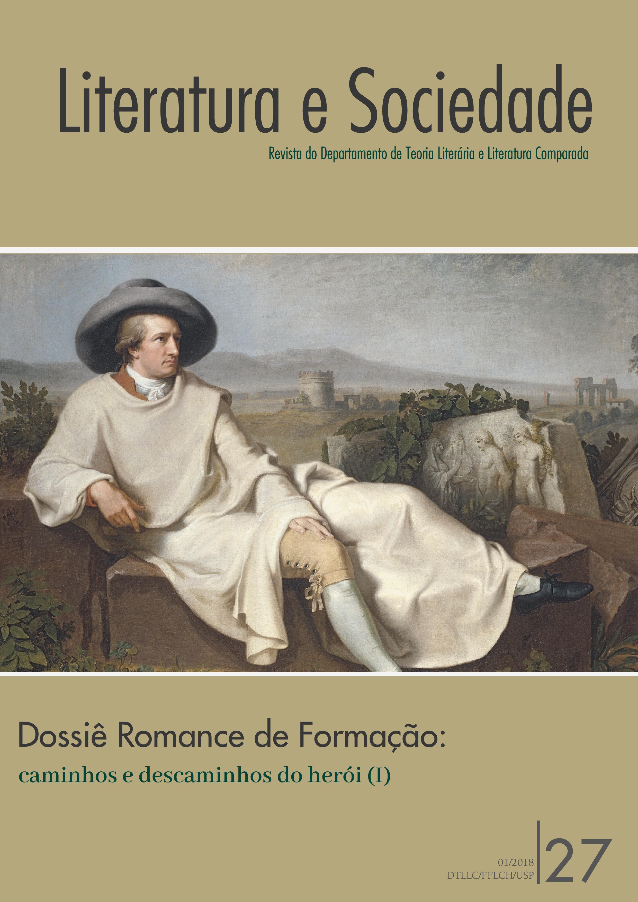 Capa Dossiê Romance de Formação: caminhos e descaminhos do herói (I)Dossiê Romance de Formação: caminhos e descaminhos do herói (I), com pintura imagem central de pintura de Johann Heinrich Wilhelm Tischbein, de  de 1787, uma representação de Goethe em sua Campanha Romana, como ficou conhecida sua famosa viagem pela Itália.