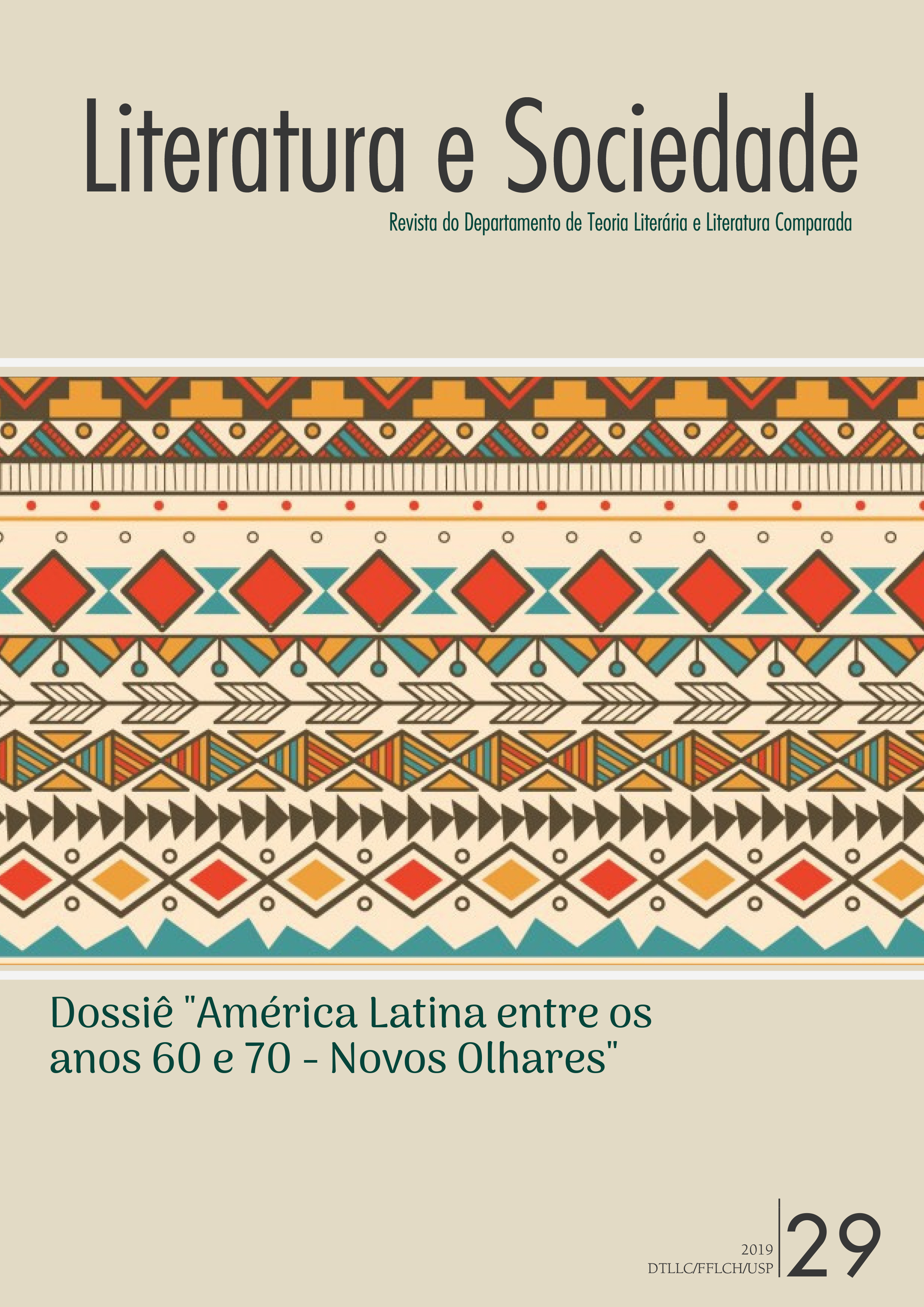 Dossiê América Latina entre os anos 60 e 70: novos olhares