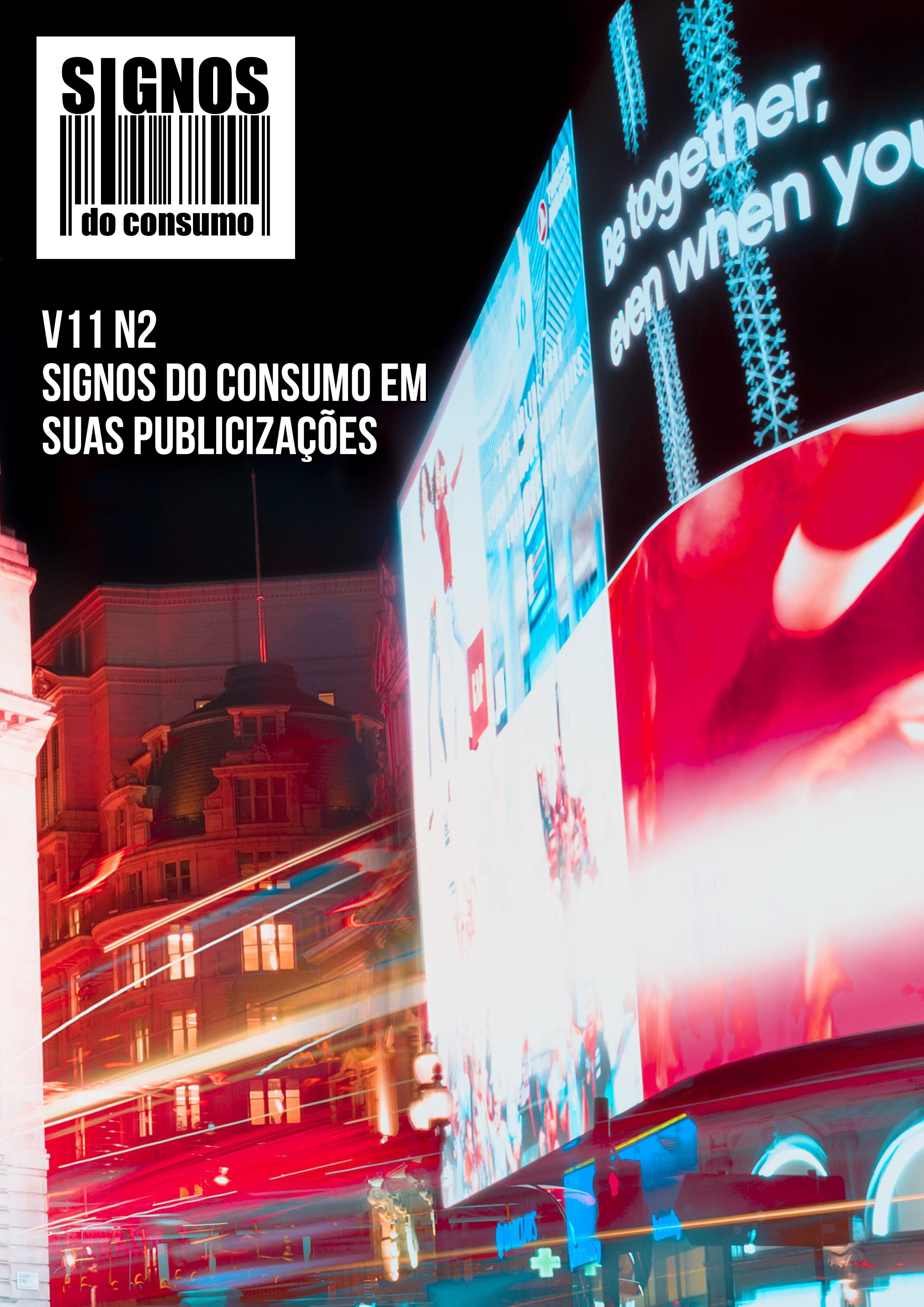 Visualizar v. 11 n. 2 (2019): Signos do consumo em suas publicizações