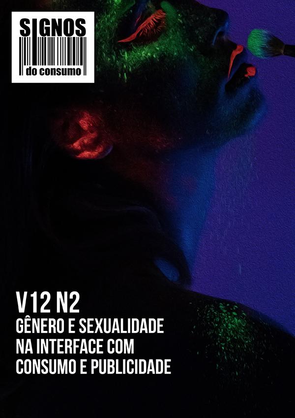 Visualizar v. 12 n. 2 (2020): Gênero e sexualidade na interface com consumo e publicidade