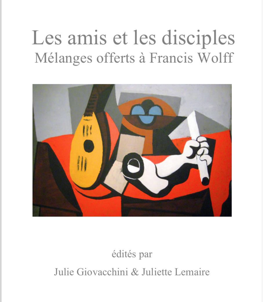 View Supplementary Volume 1, 2019: Les Amis et les Disciples. Mélanges offerts à Francis Wolff